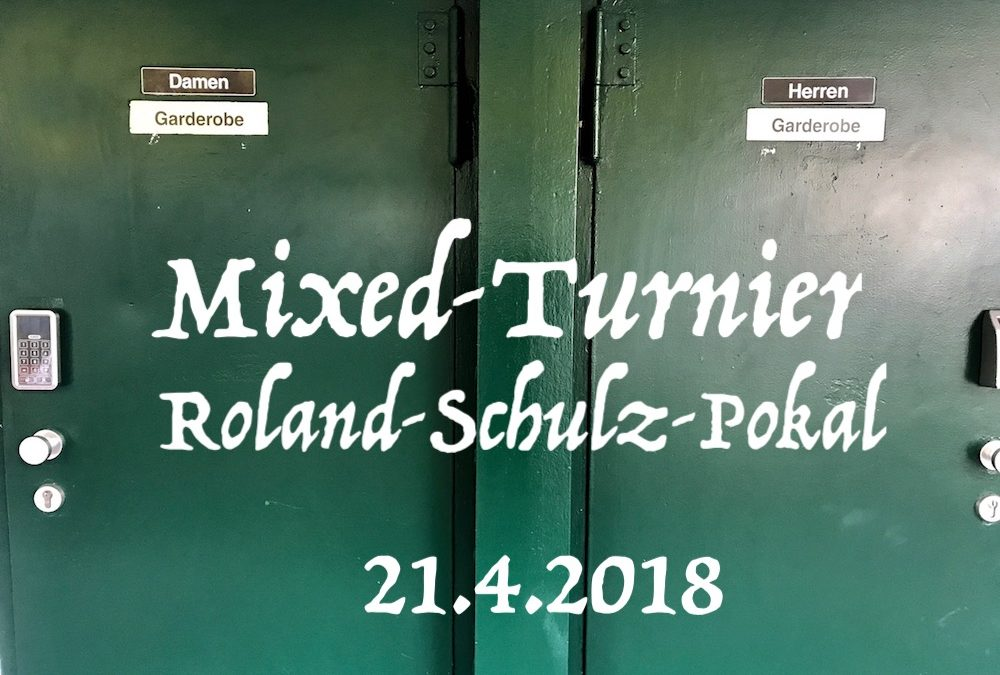 Mixed-Turnier am 21.4.2018